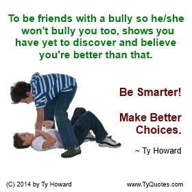 Anti Bullying Quotes | Ty S Anti Bullying And Prevention Quotes On